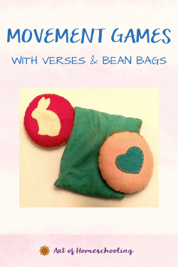 Movement Games with Verses & Bean Bags from Art of Homeschooling