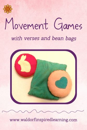 Movement games for children are a big part of Waldorf homeschooling: clapping, bean bag games, rhythmic stepping or marching, and hand movements to nursery rhymes are all fun and engaging ways of bringing movement into our homes. See this post for instructions on how to make and use bean bags along with verses in your homeschool.