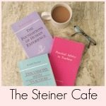 The Steiner Cafe at artofhomeschooling.com