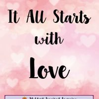 It All Starts with Love