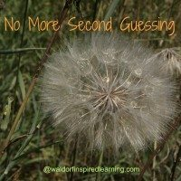 No More Second Guessing