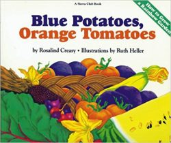 Blue Potatoes, Orange Tomatoes book