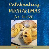 Celebrating Michaelmas at Home