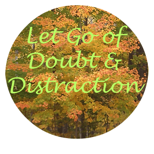 Let Go of Doubt Distraction