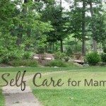 Self Care for Mamas