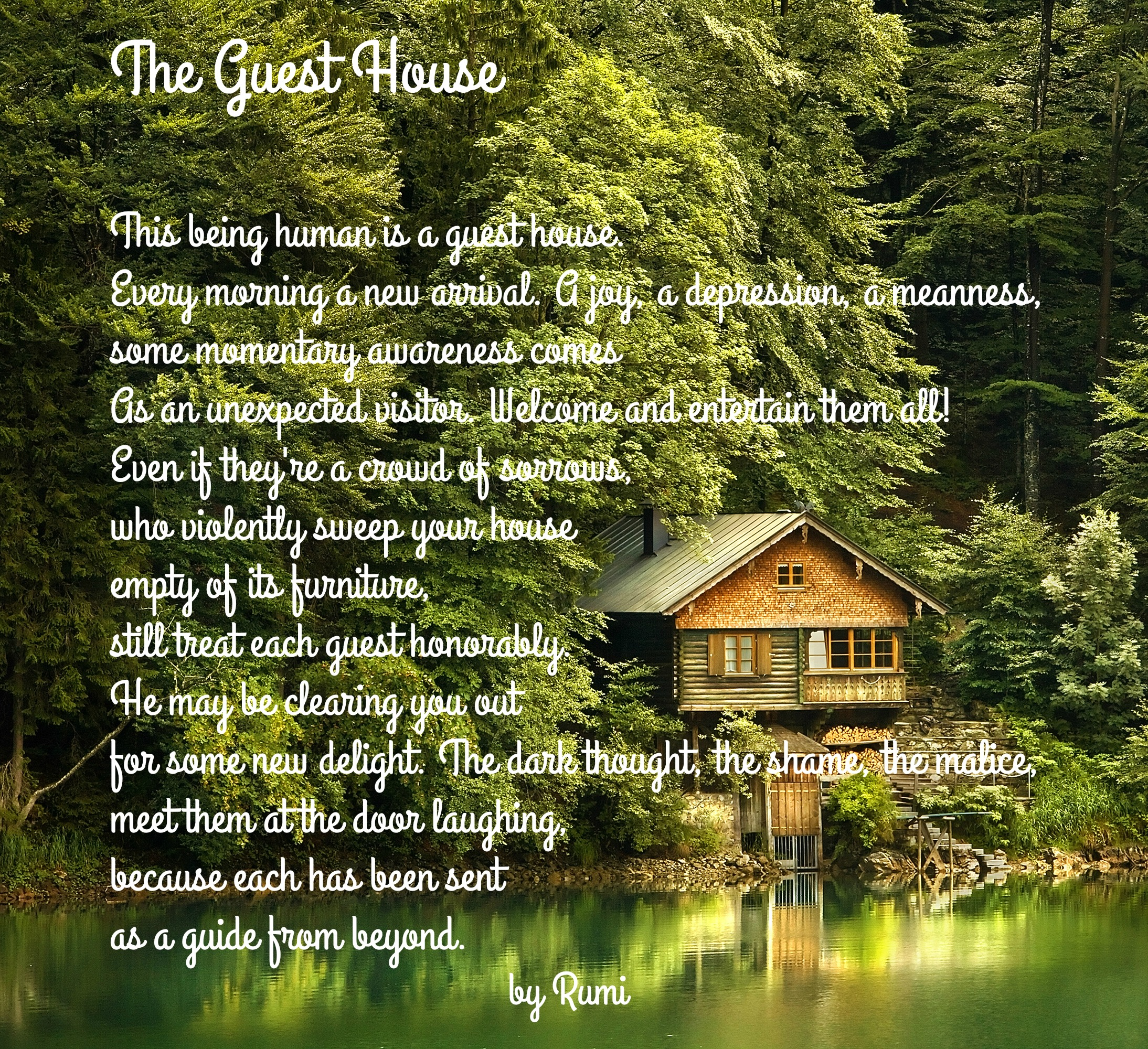 This Being Human Is A Guest House   A Poem By Rumi