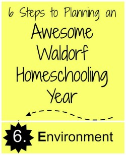 Setting Up Your Waldorf Homeschool Environment