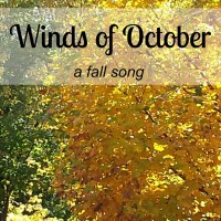 Winds of October, a fall song