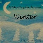 Celebrating the Seasons: Winter
