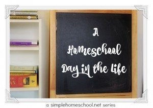 A Homeschool Day in the Life