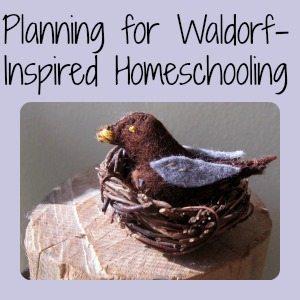 Planning for Waldorf Homeschooling