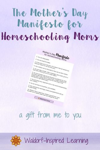The Mother's Day Manifesto for Homeschooling Moms