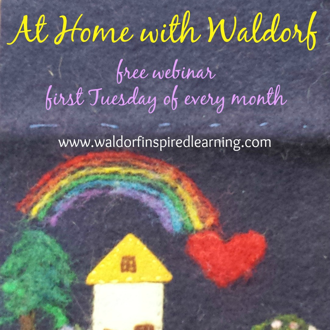 At home with waldorf webinars waldorf inspired learning for Waldorf at home