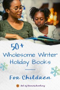 50+ Wholesome Winter Holiday Books for Children