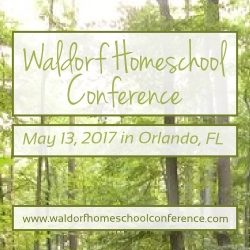 Waldorf Homeschool Conference in Orlando