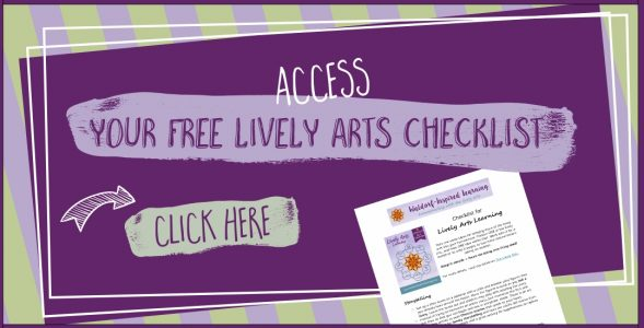 Checklist for Lively Arts Homeschooling