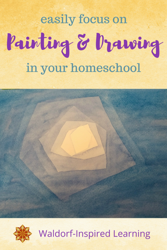 Easily Focus on Waldorf Painting and Drawing in Your Homeschool