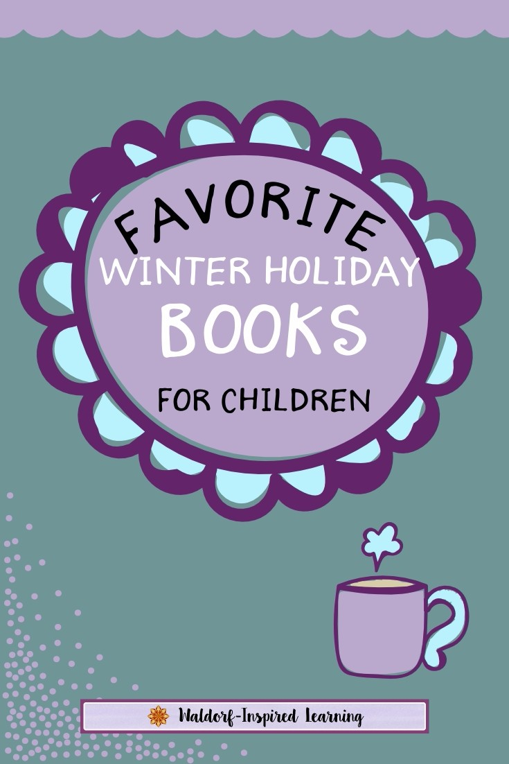 Favorite Winter Holiday Books for Children - Gift Guides for Waldorf Families