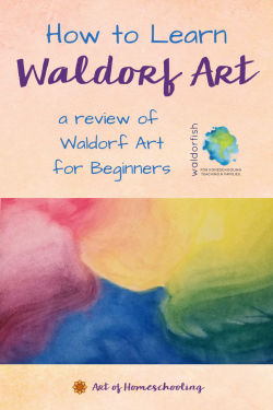 How to Learn Waldorf Art - a Review of Waldorf Art for Beginners from Waldorfish