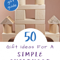 Gift Ideas for a Simple Childhood from Art of Homeschooling