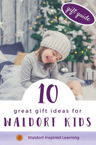 10 Great Gift Ideas for Waldorf Kids