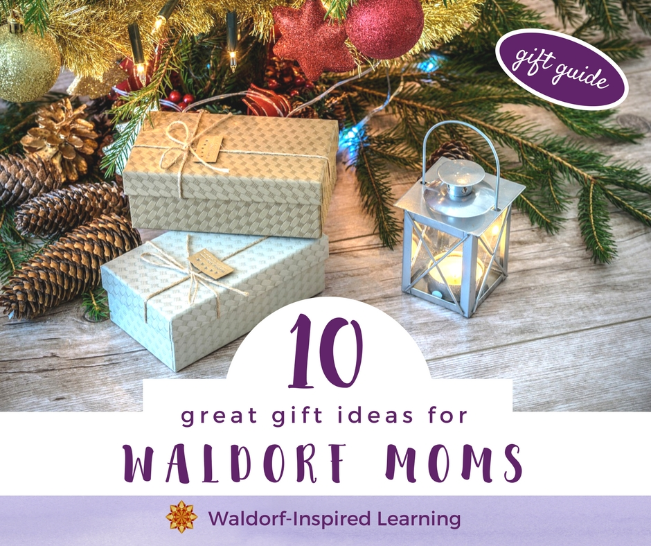 great gift ideas 10 great gift ideas for waldorf waldorf inspired 30303