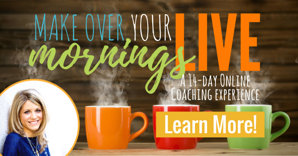 Make Over Your Mornings LIVE, a 14-day Online Coaching Experience