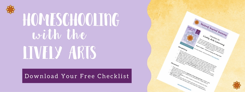 Checklist or Homeschooling with the Lively Arts, Support for Waldorf Homeschooling
