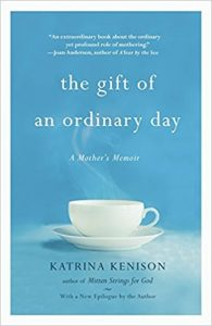 The Gift of an Ordinary Day book