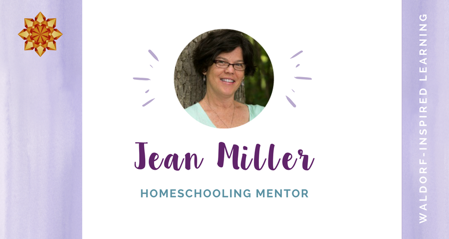 Support for Waldorf Homeschooling from Jean Miller, Homeschooling Mentor