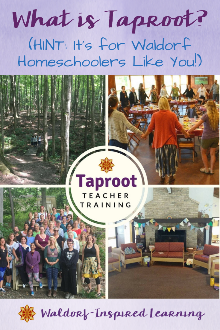 What is Taproot? HINT: It's for Waldorf Homeschoolers Like You!