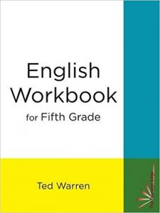 English Workbook for Fifth Grade by Ted Warren