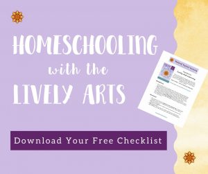 Homeschooling with the Lively Arts Checklist
