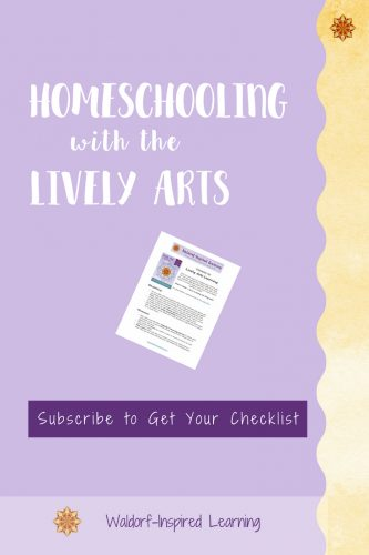 Subscribe to Get your Free Checklist for Homeschooling with the Lively Arts