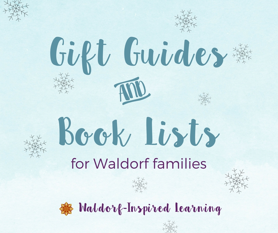 Gift Guides and Book Lists for Waldorf Families