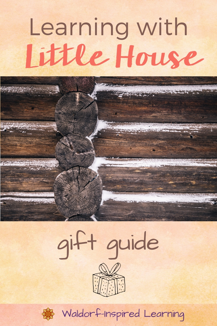 Learning with Little House Gift Guide