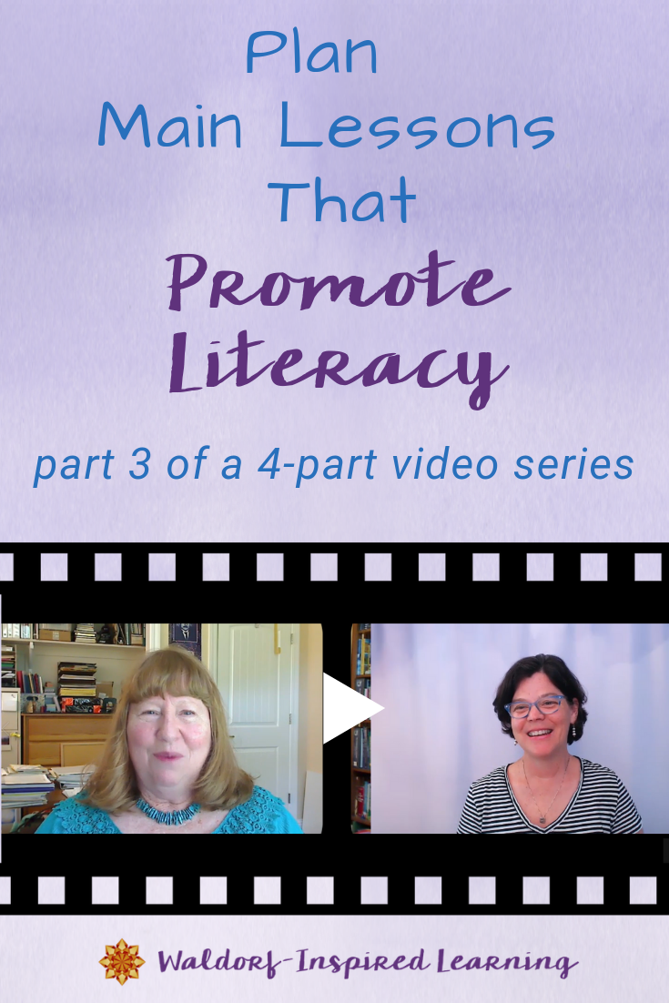 Plan Main Lessons That Promote Literacy