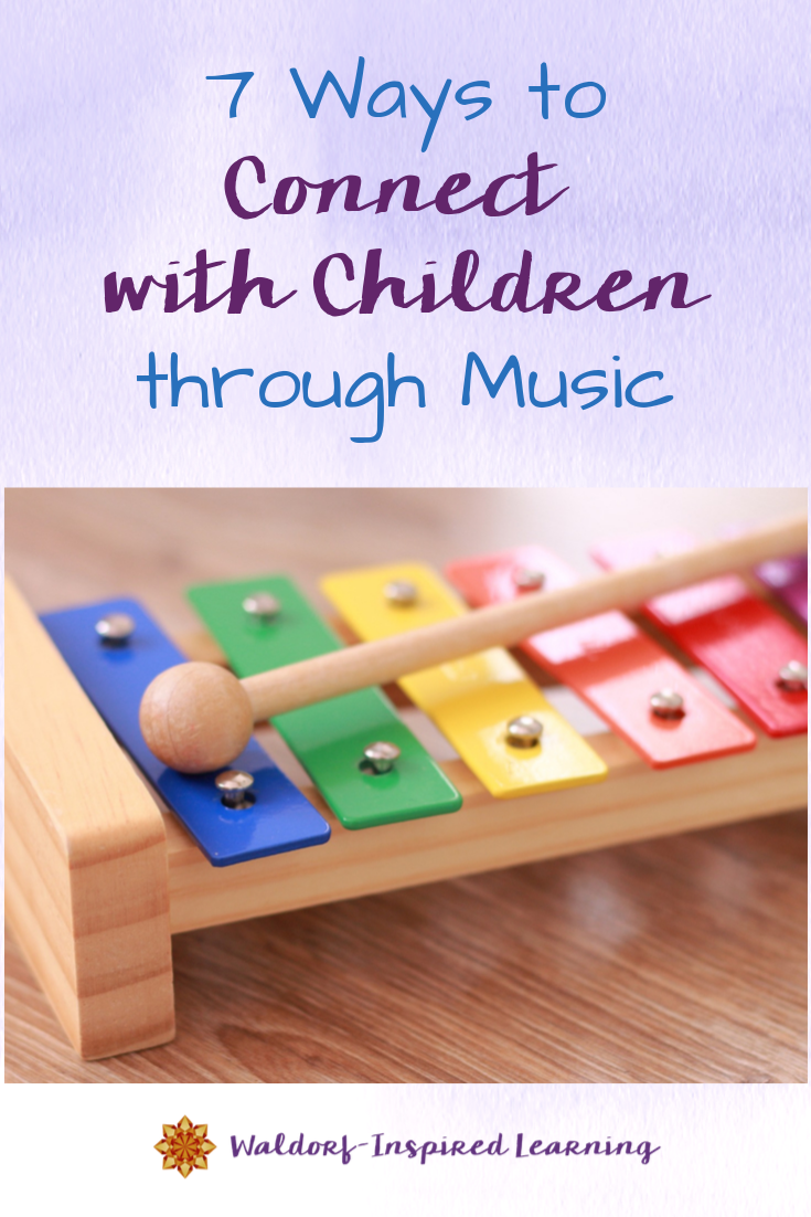 7 Ways to Connect with Children through Music
