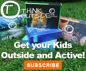 THiNK OUTSiDE BOXES Get Your Kids Outside and Active with these subscription boxes.