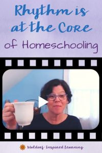 Rhythm is at the Core of Homeschooling