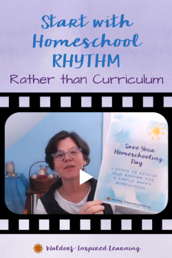 Start with Homeschool Rhythm Rather Than Curriculum