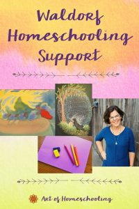 Waldorf Homeschooling Support from the Art of Homeschooling