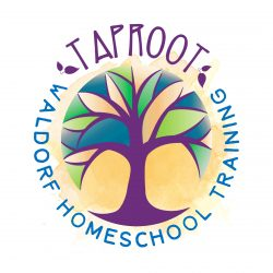 Taproot Teacher Training for Waldorf Homeschoolers