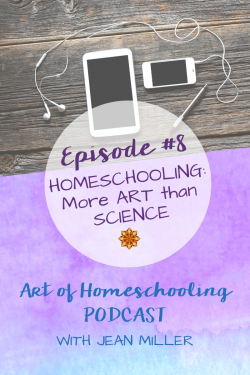 Homeschooling: More ART than SCIENCE