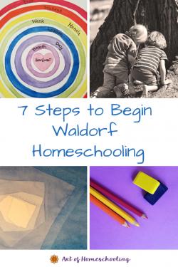 7 Steps to Begin Waldorf Homeschooling