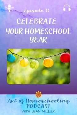 Celebrate Your Homeschool Year