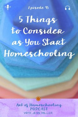 5 Things to Consider as You Start Homeschooling